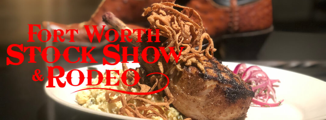 Fort Worth Stock Show and Rodeo, try the Rodeo Steaks at MC Contemporary Ranch Cuisine!