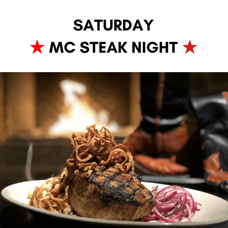 Saturday - MC Steak Night